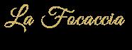 menu » La Focaccia Restaurant